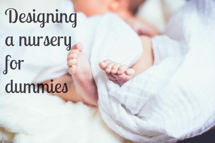 Designing a Nursery